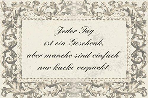 Schatzmix Jeder Tag ist EIN Geschenkkakcke verpackt Lustig spruche Metal Sign deko Schild Blech Garten