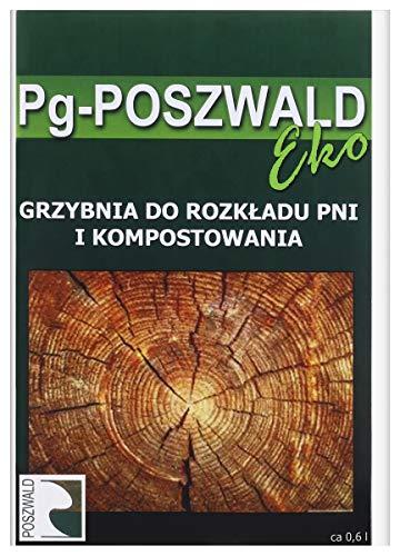 PG POSZWALD – Mycellium-Komposter Wälder zum Zersetzen der Stämme des gefallenen Baumes – 100 EKO-Produkt – Vorbereitung für die Zersetzung von Stämmen des gefallenen Baumes