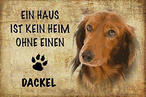 Schatzmix EIN Haus ist kein heim ohne einen dackel Hund Metal Sign deko Schild Blech Garten